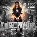 Jr Boss - Rise To Power mixtape cover art