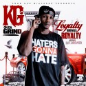 KG On Da Grind - Loyalty Brings Royalty mixtape cover art