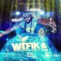 Killa - WTFIK (WhoThaFuxkIsKilla) mixtape cover art