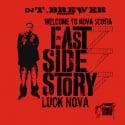 Luck Nova - East Side Story mixtape cover art