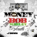 Mr. Money - Bob Marley Da Truth mixtape cover art