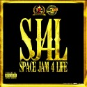 SJ4L - Space Jam 4 Life mixtape cover art