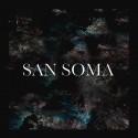San Soma - San Soma EP mixtape cover art