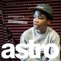 Astro AKA The Astronomical Kid - Deadbeats & Lazy Lyrics mixtape cover art