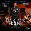 Amante Da Prez - Da Black House mixtape cover art