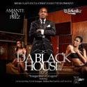 Amante Da Prez - Da Black House mixtape cover art