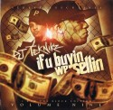 If U Buyin We Sellin, Vol. 9 mixtape cover art