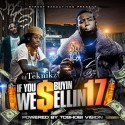 If You Buyin We Sellin 17 mixtape cover art