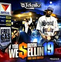 If You Buyin We Sellin 19 (Free Gas Edition) mixtape cover art
