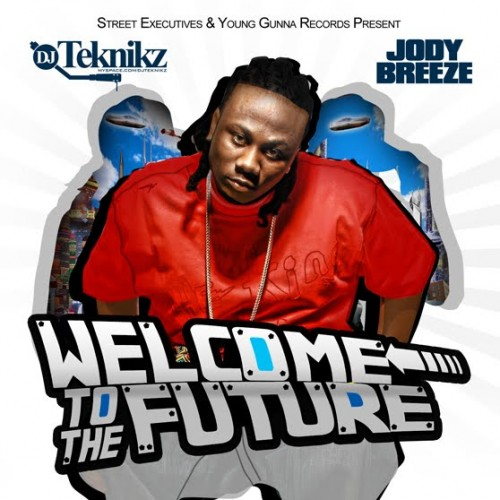 DJ Teknikz & Jody Breeze – Welcome To The Future (Mixtape)