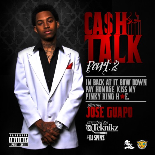 Jose Guapo – Cash Talk 2 [Mixtape] [NO DJ]