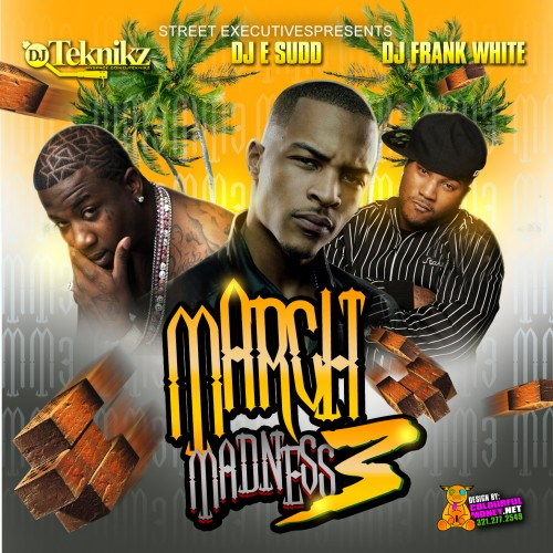 March Madness 3 Mixtape ft. T.i., Gucci Mane & Jeezy