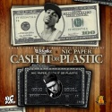 Nic Paper - Cash It Or Plastic mixtape cover art