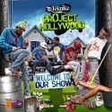 Project Hollywood - Welcome To Our Show mixtape cover art