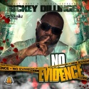 Rickey Dillinger - No Evidence mixtape cover art