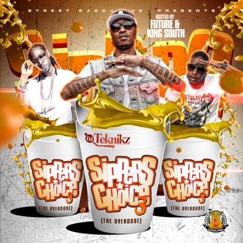 DJ Teknikz – Sipper's Choice 3 (Hosted by Future & King South) [Mixtape]