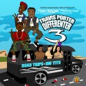 Travis Porter - Differenter 3 (Road Trips & Big Tits) mixtape cover art