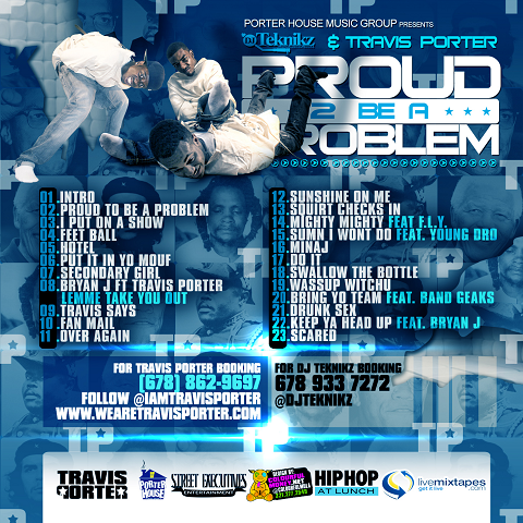 DJ Teknikz Travis Porter Proud 2 Be A Problem Back Cover