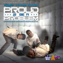 Travis Porter - Proud 2 Be A Problem mixtape cover art