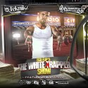 Shamrock - The White Trapper Show (Hosted by Bohagon) mixtape cover art