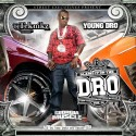 Young Dro - Blame It On The Dro mixtape cover art