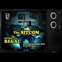 Regal - The Sitcom mixtape cover art