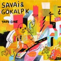 Savai & Gokalp K - Tape One mixtape cover art