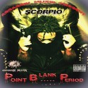 Scorpio - Point Blank Period mixtape cover art
