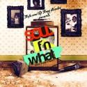Teefa - Soul F'n What mixtape cover art