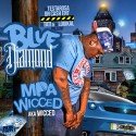 MPA Wicced - Blue Diamond mixtape cover art