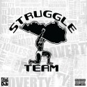 Struggle Team - Y Struggle mixtape cover art
