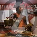 Tayman - High Risk 2 mixtape cover art