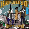 JQ Bandup & Landoe Bandoe - Bandup In The Bandoe mixtape cover art