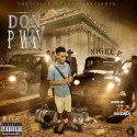 Nigel P - Don P Way mixtape cover art