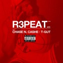 Chase N. Cashe - R3PEAT (Remix Project) mixtape cover art