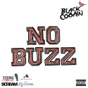 Black Cobain - No Buzz mixtape cover art