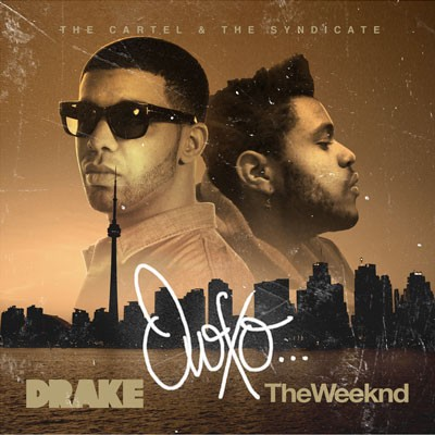 Drake & The Weeknd -  The Cartel, The Syndicate  ›  OVOXO