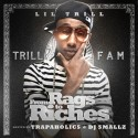 Lil Trill - From Rags To Riches mixtape cover art