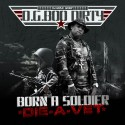 OG Boo Dirty - Born A Soldier, Die A Vet mixtape cover art