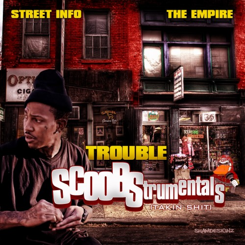 Trouble – SCOOBStrumentals [Mixtape]