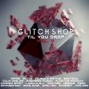 Glitch Shop 'Til You Drop 4 mixtape cover art
