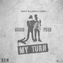Audio Push - My Turn mixtape cover art