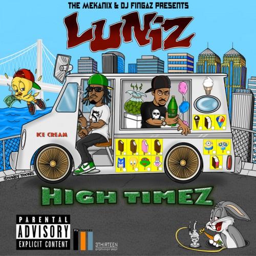 Luniz - High Timez - The Mekanix, DJ Fingaz