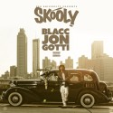 Skooly - Blacc Jon Gotti mixtape cover art