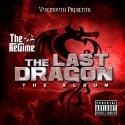 Yukmouth - The Last Dragon mixtape cover art