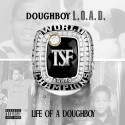 Doughboy Sauce - Life Of A Doughboy mixtape cover art