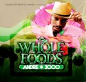 Andre 3000 - Whole Foods mixtape cover art