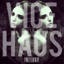 Forte Bowie - Vice Haus EP mixtape cover art