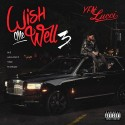YFN Lucci - Wish Me Well 3: Me Against The World mixtape cover art