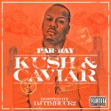 Parkay - Kush & Caviar mixtape cover art